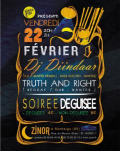 22 02 2013 Soirée Déguisée Vibrason : Dj Diintaar et Truth and Right. 20h. ZINOR
