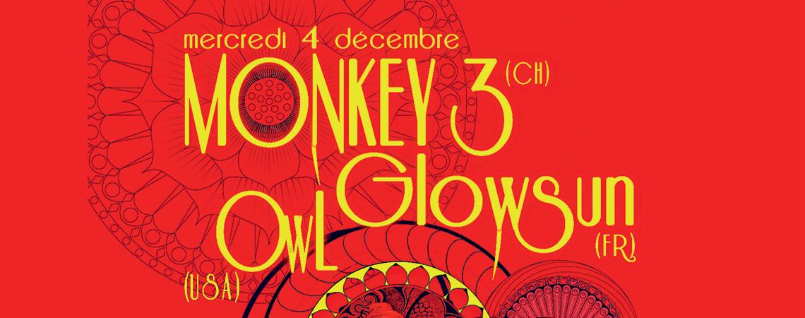 04 12 2013  MONKEY3 + GLOWSUN + OWL