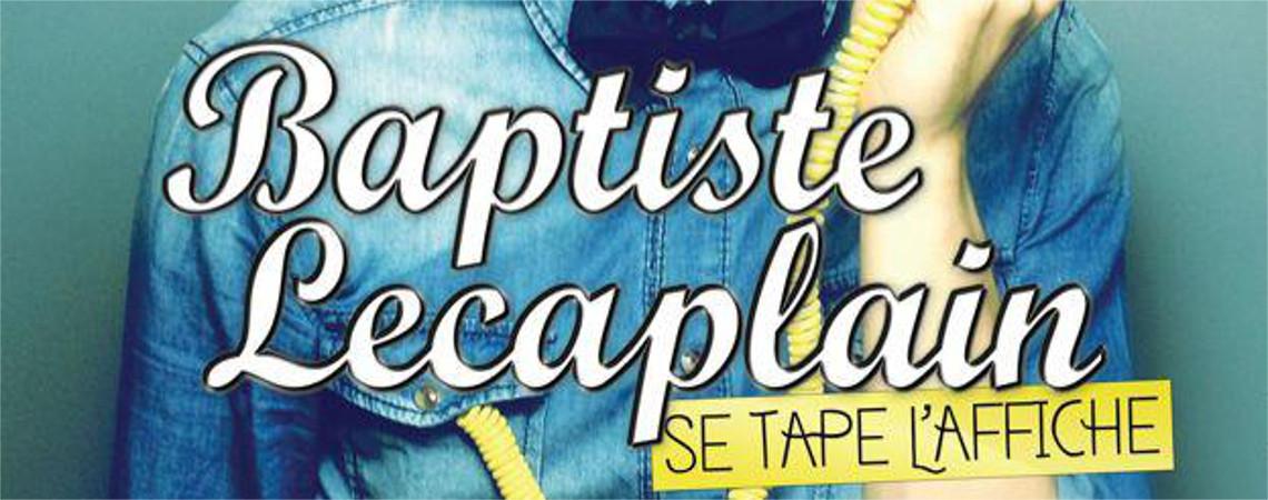 01 02 2014 FESTIVAL LES HILAIRANTES ♯ 4: BAPTISTE LECAPLAIN