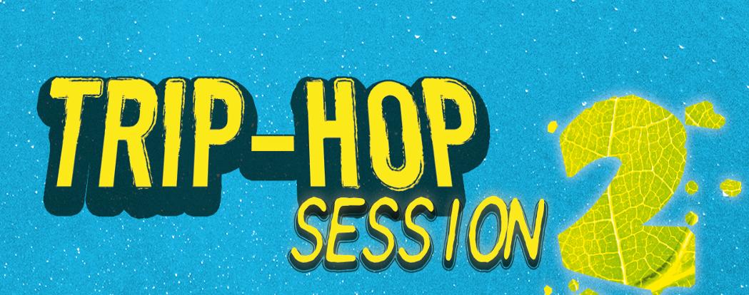 10 11 2014 TRIP-HOP SESSION 2