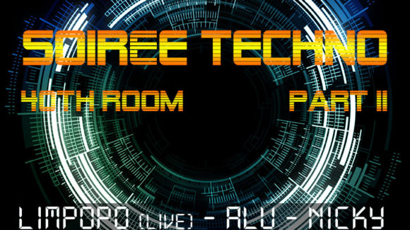Affiche soirée techno 40th Room part II au Zinor - Montaigu