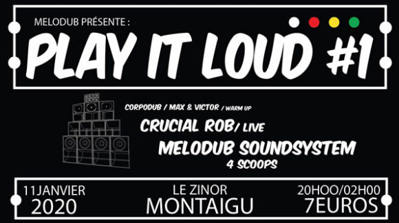 Affiche Play it Loud concert dub zinor montaigu vendée